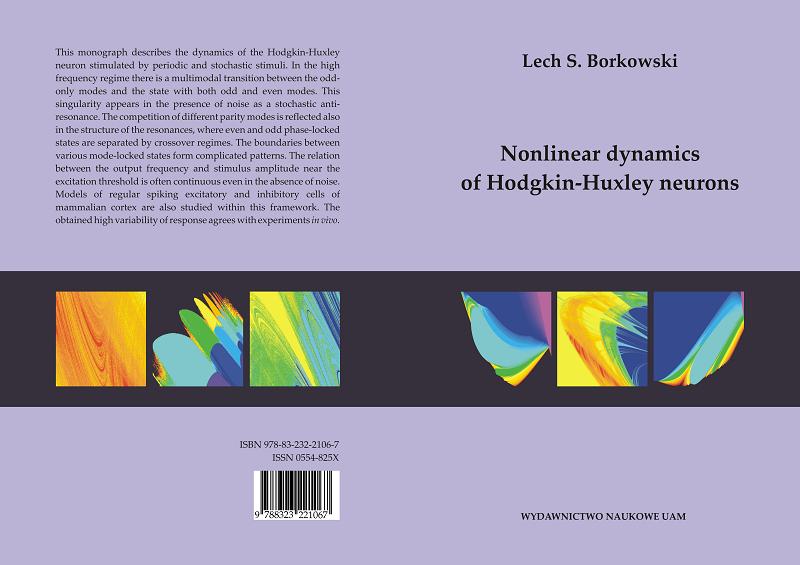Lech S. Borkowski Nonlinear Dynamics of Hodgkin Huxley Neurons 2010